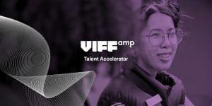 VIFF AMP Talent Accelerator